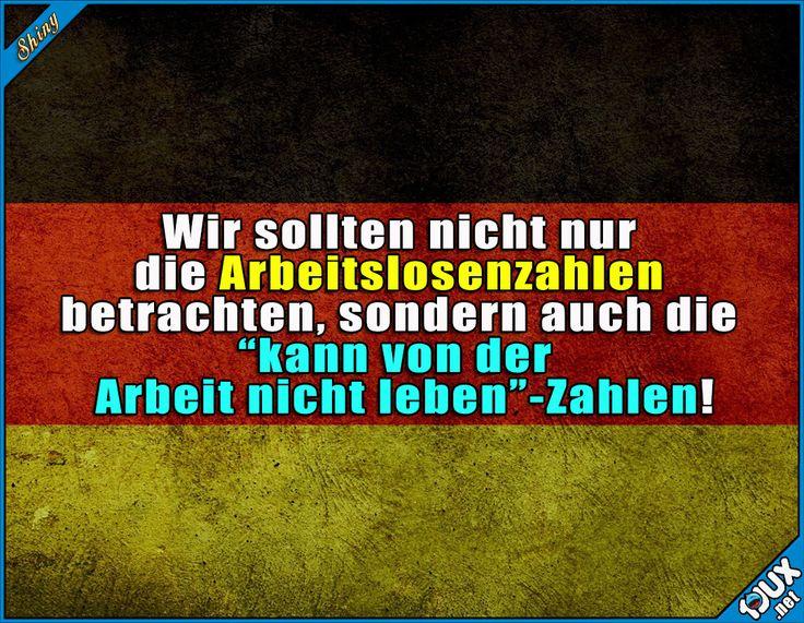 Da kommen noch eine ganze Menge dazu! #Deutschland #Arbeitslose #Arbeitslosenzahlen #arbeitslos #sowahr #Arbeit #Sprüche #Fakten