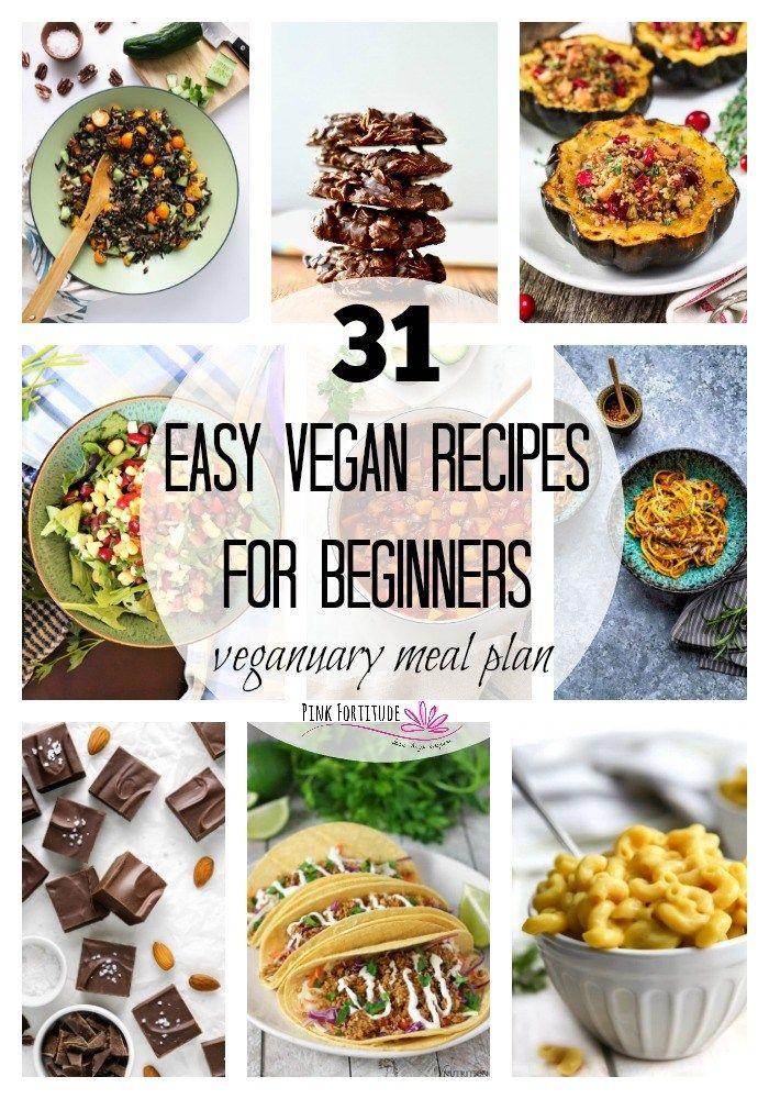 31 Easy Vegan Recipes For Beginners Rezepte Rezepte Fur Anfanger Und Vegane Rezepte