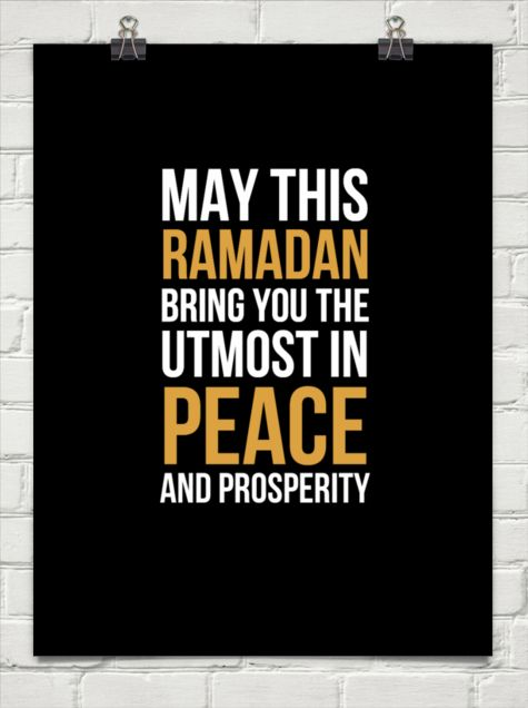 May this ramadhan bring you the utmost in peace and prosperity, ameen