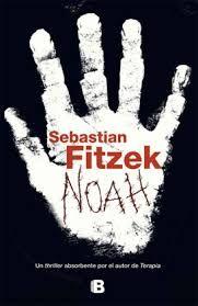 Sebastian Fitzek, Noah, 2013.