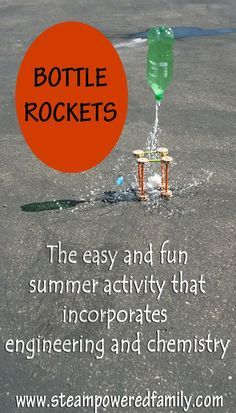 Bottle Rockets - Engineering and Chemistry for the win!