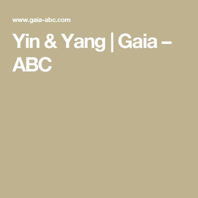 Yin & Yang   Gaia – ABC