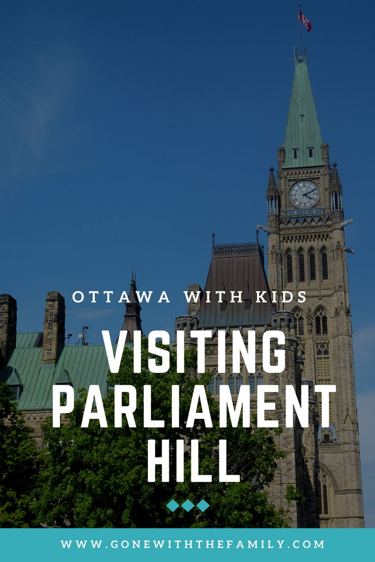 A Stroll Around Parliament Hill | things to do in Ottawa, Canada | #ottawa #parliament #parliamenthill #canada #explorecanada #familytravel | Gone with the Family