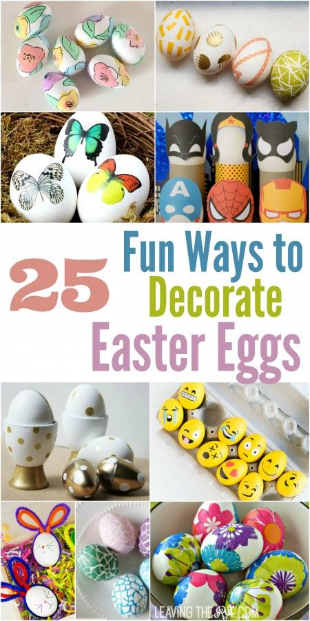 25 Fun Ways To Decorate An Easter Egg Change Up Your
