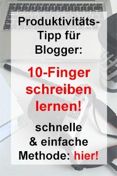 10-Finger-schreiben auf der Tastatur. Produktivität steigern. schnell und einfach das System lernen. Tipps für Blogger.