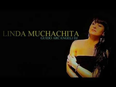 ARCANGELI DJ  - LINDA MUCHACHITA (CUMBIA)