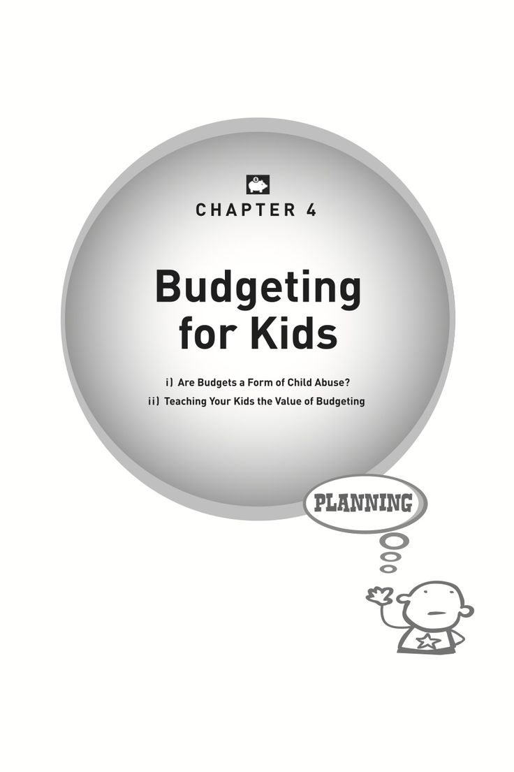 Kids and Money book, written by Phil Strong - what do we discuss in chapter 4 - Budgeting for Kids.