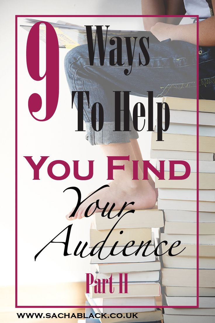 9 Ways to Help You Find Your Readers Part II