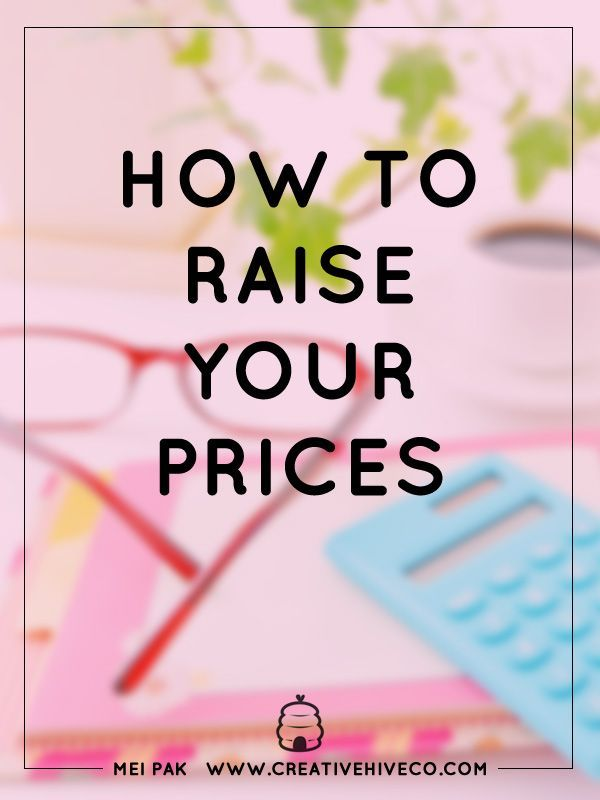 Actionable steps on how to raise your price
