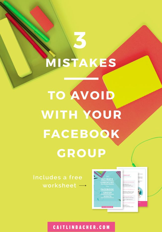 3 Mistakes To Avoid With Your Facebook Group