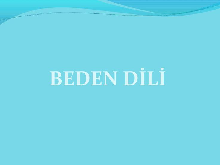 Beden di̇li̇ by Sefer Kayalar via slideshare