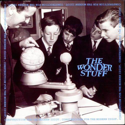 The Wonder Stuff - Construction For The Modern Idiot (1993)