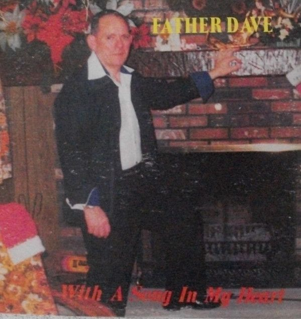 Father Dave - With A Song In My Heart (Vinyl, LP, Album) at Discogs