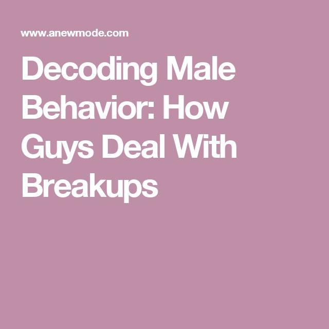 Decoding Male Behavior: How Guys Deal With Breakups