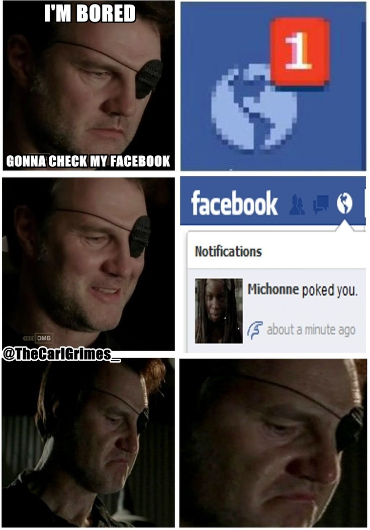 Michonne poked you.