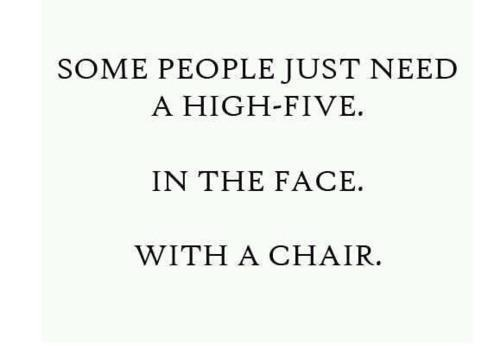 Sometimes just thinking about this is enough to make me not be mad anymore :): High Five, Quotes, Truth, Some People, Funny Stuff, So True, Funnies