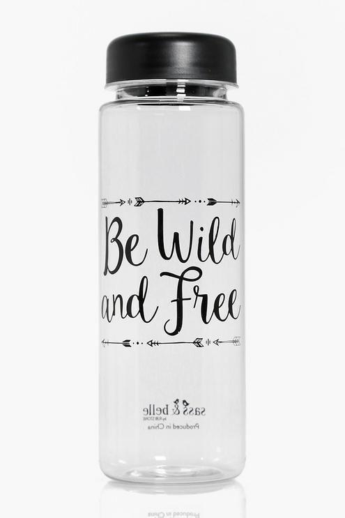 Be Wild & Free Slogan Clear Water Bottle
