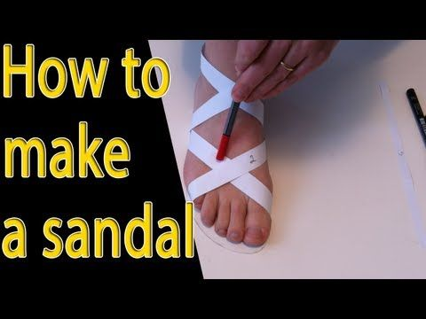 How to make shoes: How to make a shoe tutorial (sandal) -part 1 - YouTube