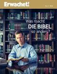 Die Bibel: Was macht sie so anders?