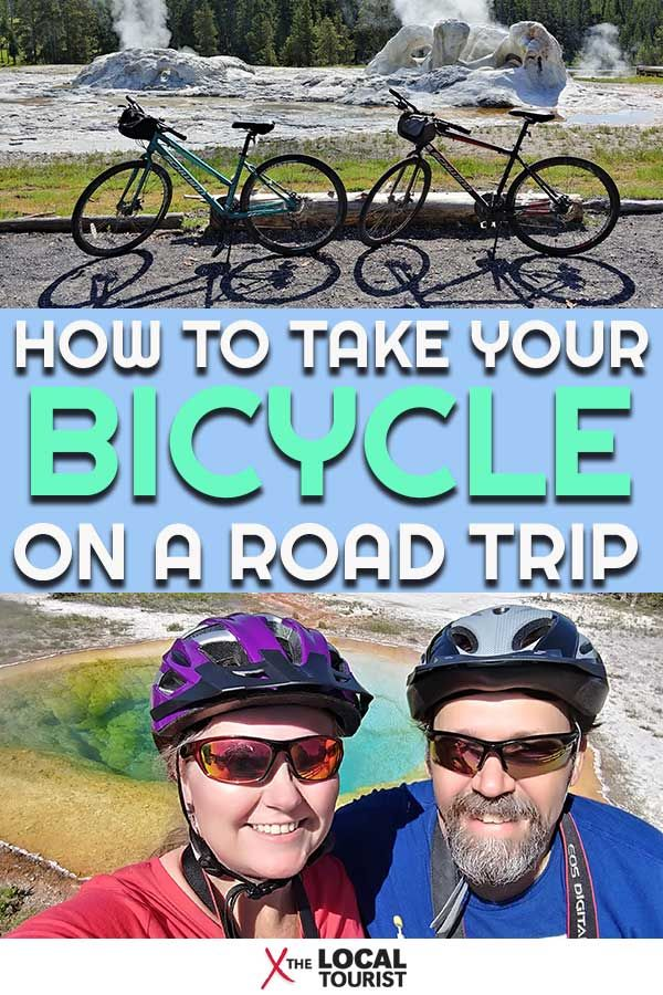 How To Take Your Bicycle On A Road Trip With Images Road Trip Fun Trip Travel Activities
