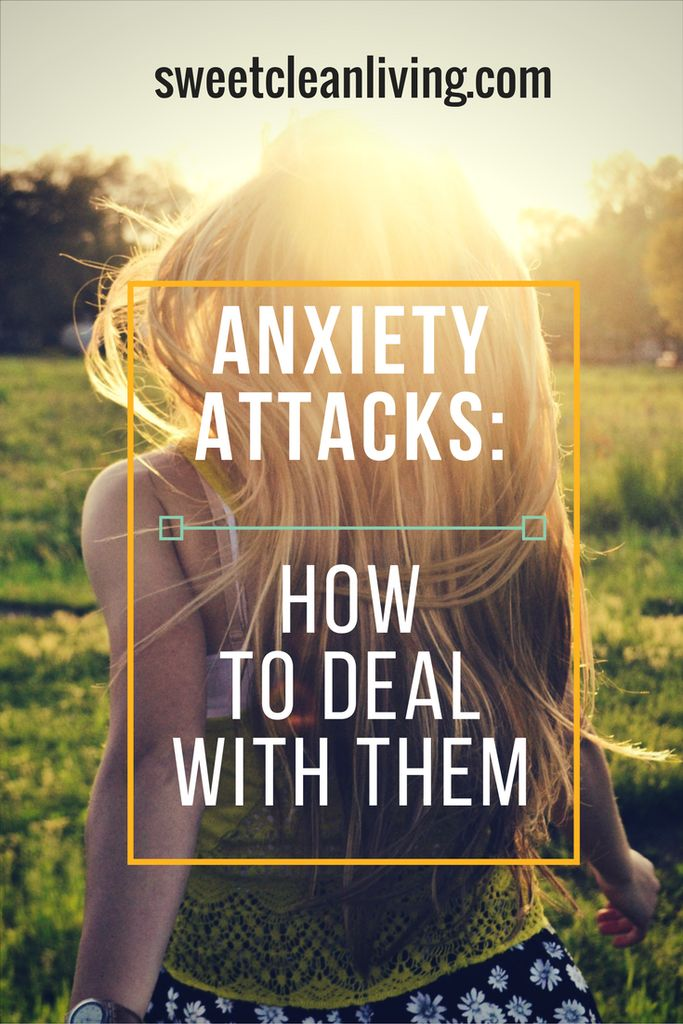 How to Deal with Anxiety Attacks - quick tips and tricks  - sweetcleanliving.com