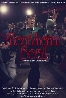 Northern Soul - A film by Elaine Constantine. The constant reference to drugs and all the swearing spoiled this for me...the real soulies are all about the music and  don't need to be sky high out of their heads.