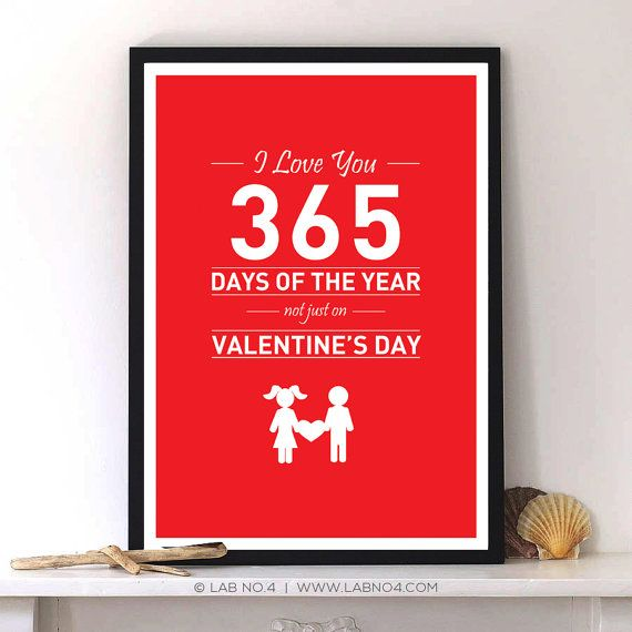 I Love You 365 Days Quotes : Love you 365 day Love quote typography art print by LabNo4, USD9.00 ...