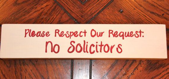 Please Respect Our Request No #Solicitors Sign by NatalieRaesAttic