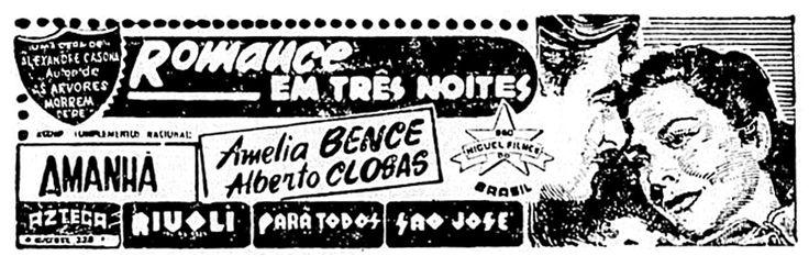1950 - ROMANCE EN TRES NOCHES - Ernesto Arancibia - (JORNAL DO BRASIL, Domingo 10 de Febrero de 1952, Rio de Janeiro, Brasil)