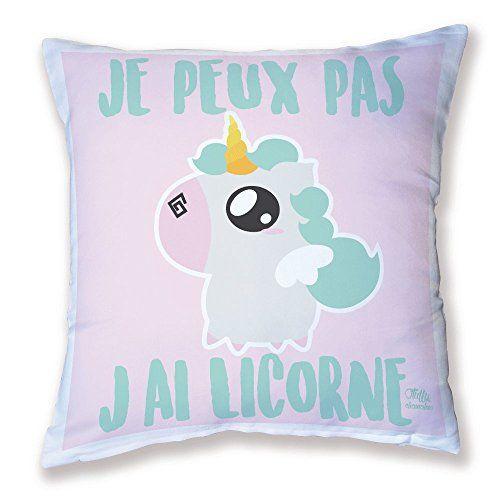 """Décoration Licorne - Coussin """"Je peux pas j'ai Licorne"""" Dimensions : 40 x 40 cm"""