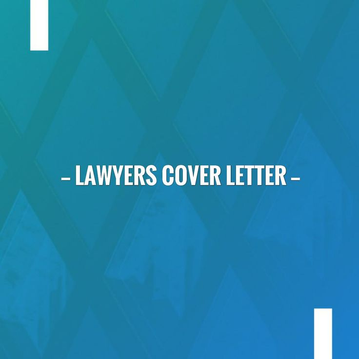 Just in: Lawyers cover letter http://learn.jobisite.com/lawyers-cover-letter/