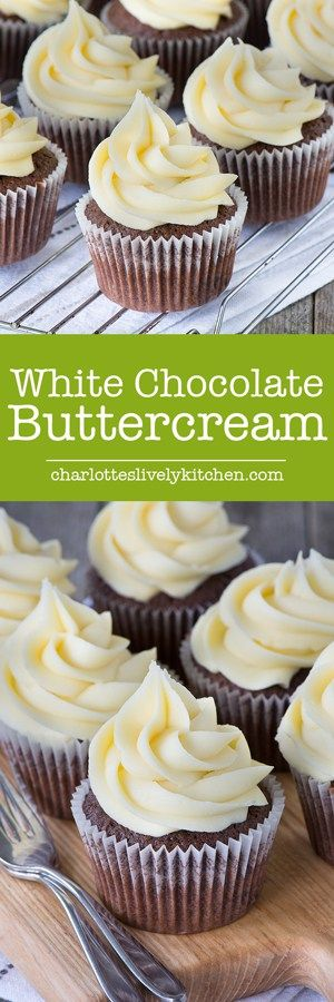 White chocolate buttercream, easy to make and perfect for piping onto cupcakes, layer cakes, macarons or special celebration cakes.