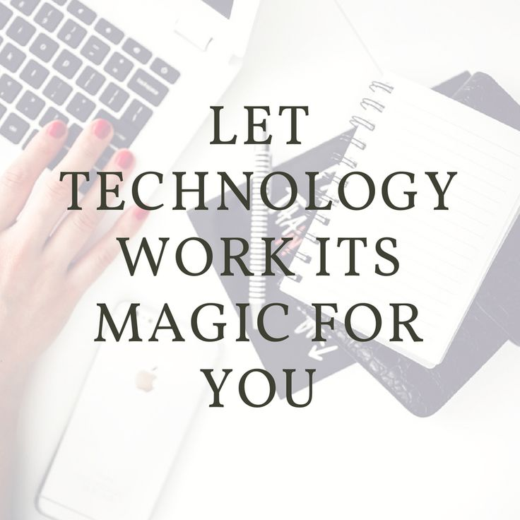Apps, software systems and processes can go a long way in saving you time, decreasing your frustration levels as well as bringing you closer to your ultimate dream of freedom.