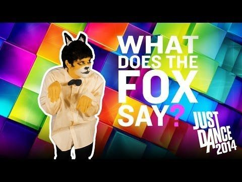 JUST DANCE 2014 Ylvis - The Fox (What Does the Fox Say?)  fun brain break for kids