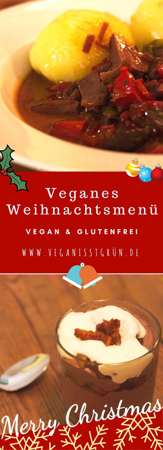 Veganes Weihnachtsmenü bestehend aus Vorspeise, Hauptgericht und Nachtisch. Alle Gänge können glutenfrei nachgekocht werden.