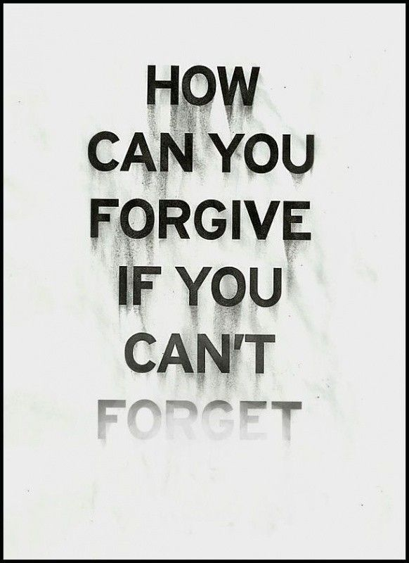 Best 20+ Forgive and forget quotes ideas on Pinterest