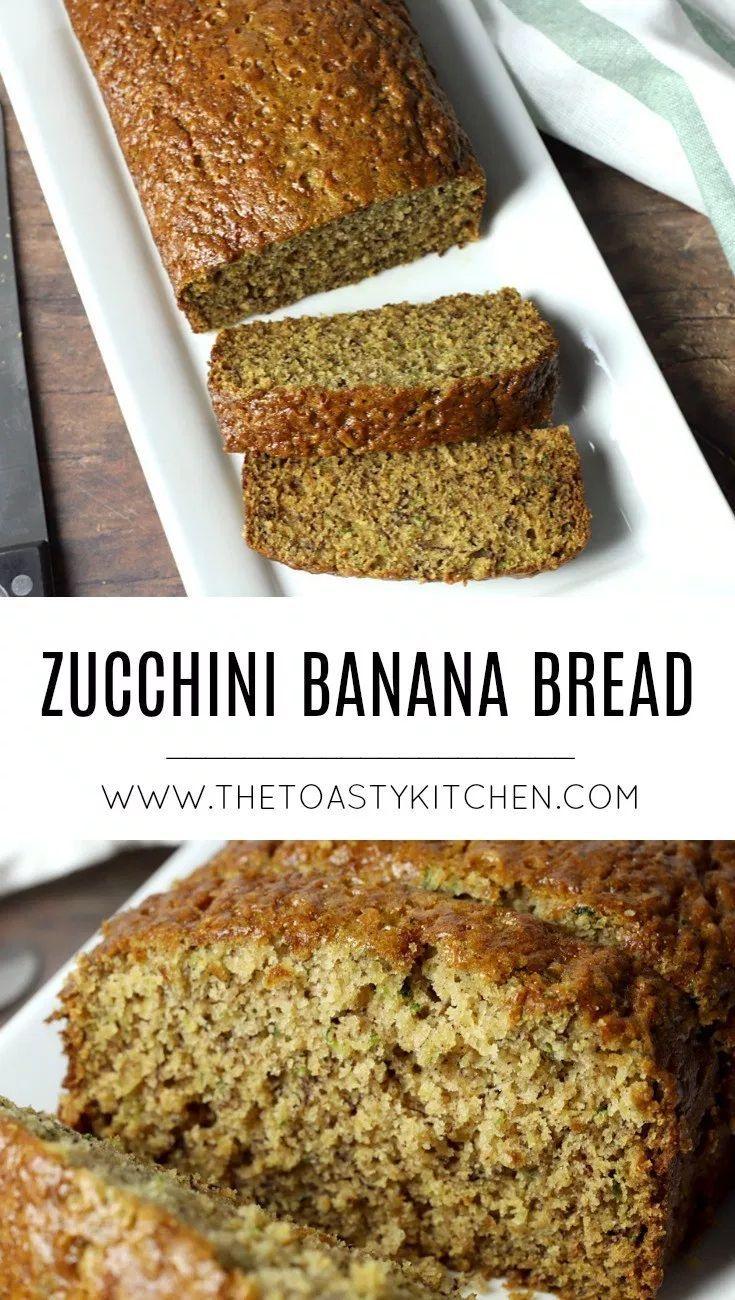 Zucchini Banana Bread The Toasty Kitchen Zucchinibananabread Zucchini Zucchinirecipes Zucchinibread Zucchini Banana Bread Zucchini Banana Banana Recipes