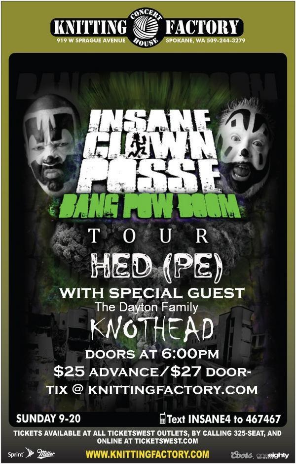 KNOTHEAD / Hed PE / ICP - Bang Pow Boom tour - Spokane, WA - 9/20/09