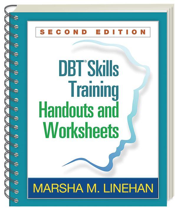Therapy Worksheets: DBT Skills Training Workbook