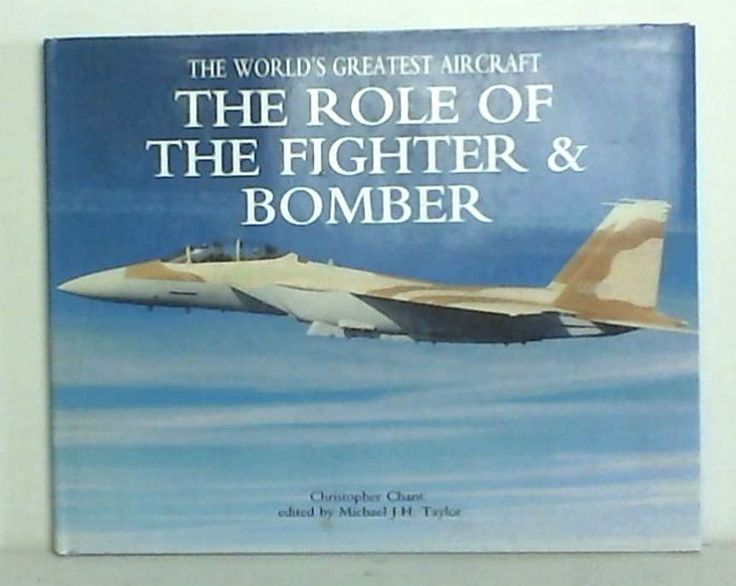 9 best books images on pinterest book books and libri the role of the fighter and bomber by chris chant hardback fandeluxe Image collections