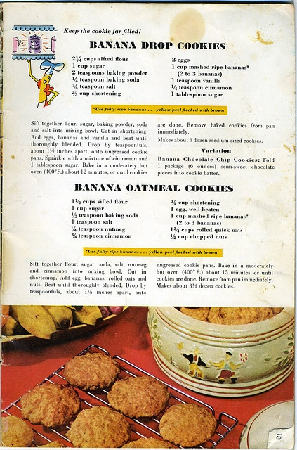 I believe that this series of banana ad that I have all come from the Chiquita Banana recipe bookn this one highlights Banana Drop also Oatmeal cookies