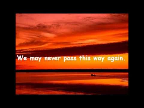 We May Never Pass This Way (Again) by Seals and Crofts - YouTube