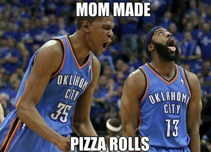 James Harden Kevin Durant Oklahoma City Thunder OKC Meme Mom Made Pizza Rolls http:///www.basketball-memes.com