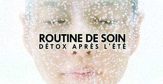 ROUTINE DE SOIN DÉTOX APRÈS L'ÉTÉ ! Pendant l'été, toxines et poussière s'accumulent dans nos pores et rendent notre peau terne. Retrouvez la routine détox d'Eunice pour y remédier!