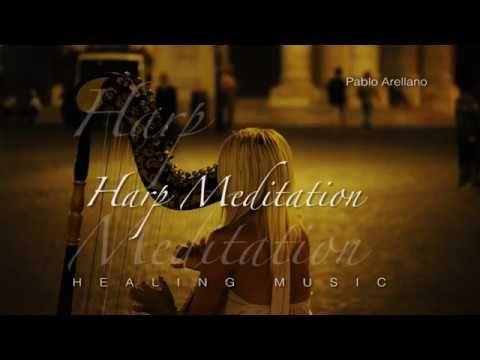 Harp Meditation Healing and Relaxing Music