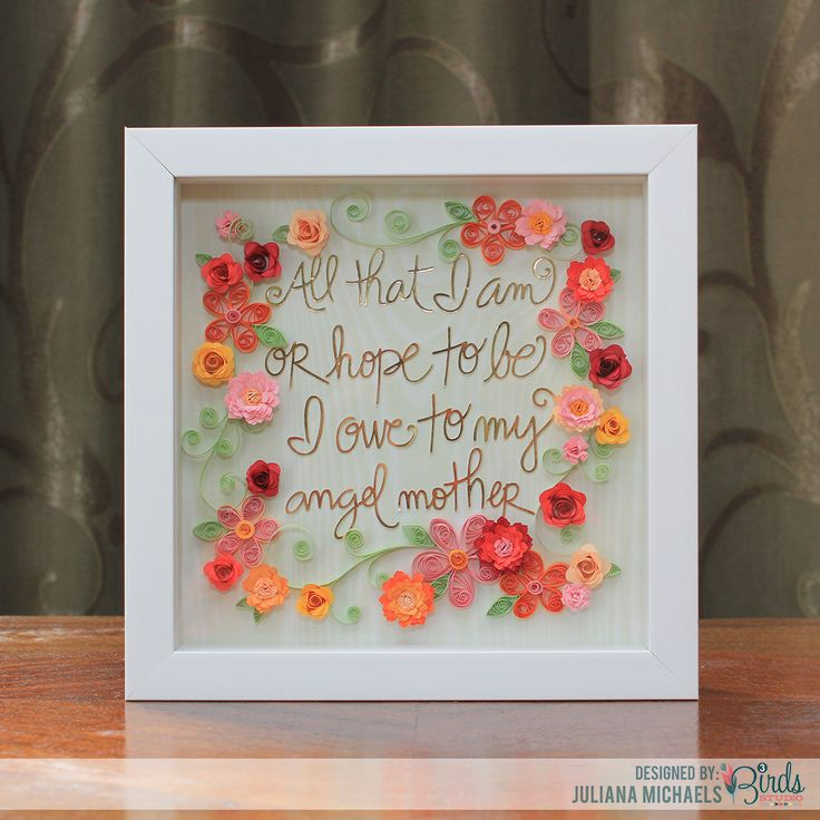 All That I Am Quilled Shadow Box Frame Mother S Day Gift