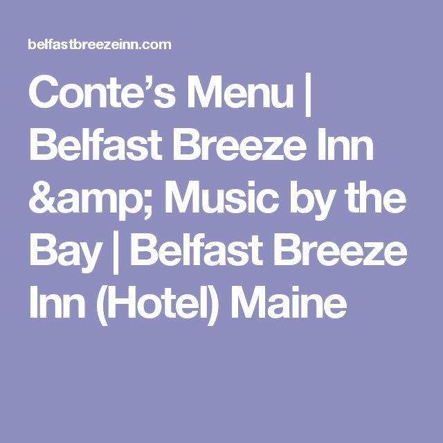 Conte's Menu | Belfast Breeze Inn & Music by the Bay | Belfast Breeze Inn (Hotel) Maine