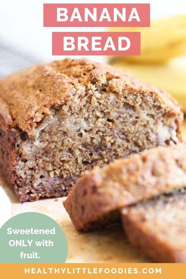 Healthy Banana Bread Healthy Little Foodies Recipe In 2020 Low Sugar Banana Bread Best Banana Bread Healthy Banana Bread