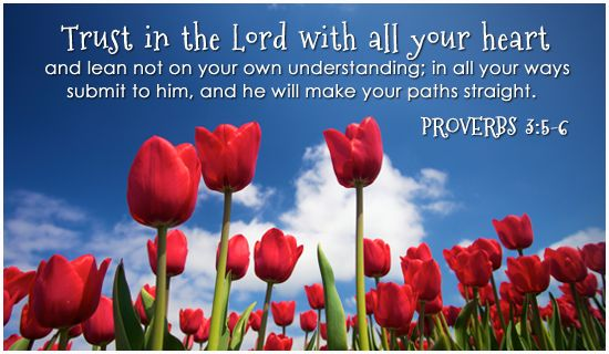 Free Trust in the Lord eCard - eMail Free Personalized Scripture Cards Online