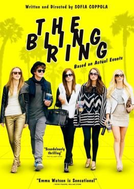 """The Bling Ring (2013) Director: Sofia Coppola Writers: Sofia Coppola, Nancy Jo Sales (based on the Vanity Fair article """"The Suspect Wore Louboutins"""" by) Stars: Katie Chang, Israel Broussard, Emma Watson"""